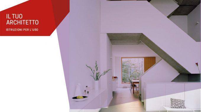 Architetto Istruzioni Per L'uso Una Guida Per Clienti Per Spiegare I Vantaggi Di Affidarsi A Un Architetto